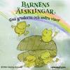 Barnens älsklingar - Små grodorna och andra visor (2014)