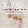 God jul - Julsånger på svenska (1998)