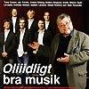 Oliiidligt bra musik (2006)